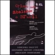 Crimes Que Abalaram o Brasil