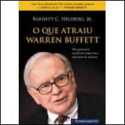 O Que Atraiu Warren Buffett