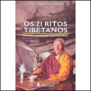 Os 21 Ritos Tibetanos - Eneida Magalhães