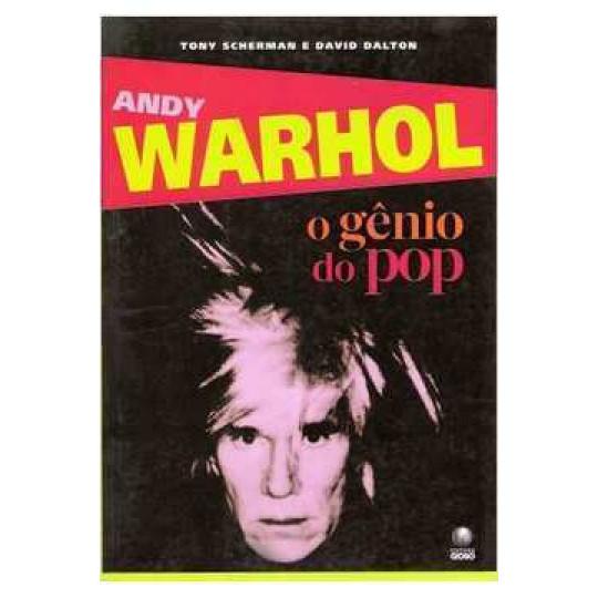 Andy Warhol - o Gênio do Pop
