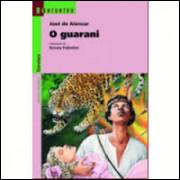 O Guarani - Série Reencontro