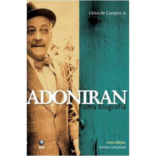 Adoniran - uma Biografia