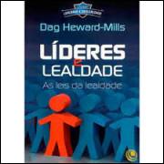 Líderes e Lealdade - as Leis da Lealdade