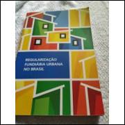 Regularização Fundiária Urbana no Brasil