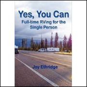 Yes, You Can - Full-time Rving For the Single Person