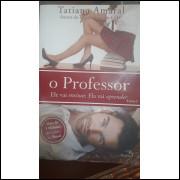 O Professor - Ele Vai Ensinar, Ela Vai Aprender - Vol. 1