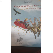 Viagem ao Polo Norte - um Conto de Natal