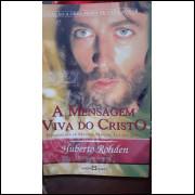 A Mensagem Viva de Cristo