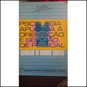 Psicologia Aplicada à Orientação e Seleção de Pessoal - 9ª Edição