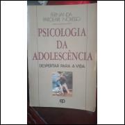 Psicologia da Adolescência - Despertar para a Vida - 2ª Edição