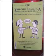 Abc da Trilogia Analítica - Psicanálise Integral - 8ª Edição