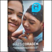 Revista Radis - Mães Coragem