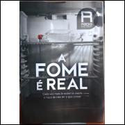 Revista Radis - A Fome é Real