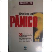 Síndrome do Pânico - o Que é, Como Se Manifesta e Como Lidar Com Ela