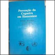 Prevenção da Cegueira Em Hanseníase - Edição Revisada