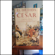 El Druida Del César - Claude Cueni