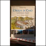Lisola Di Chio e L-eredità Genovese Nel Levante Presenza Linguistica e Culturale