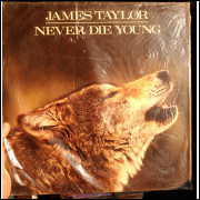 Disco Vinil James Taylor - Never Die Young