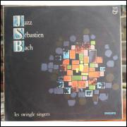 Disco Vinil Jazz Sebastien Bach - The Swingle Singers