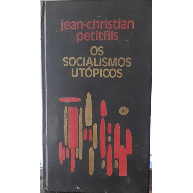 Os Socialismos Utópicos