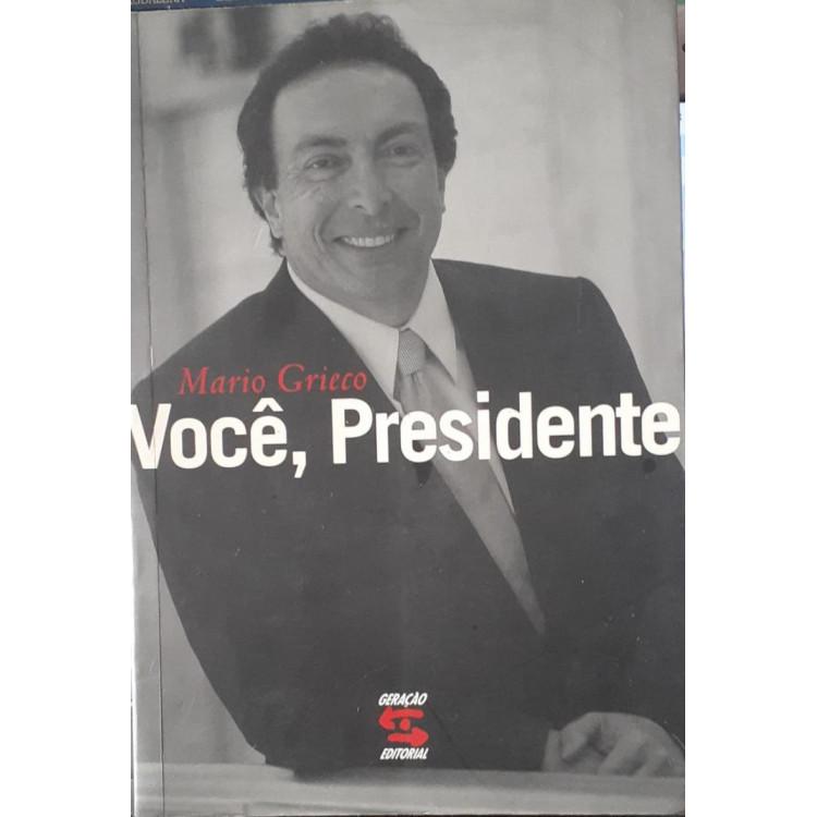 Você, Presidente