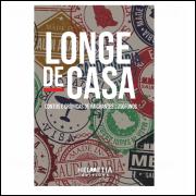 Longe de Casa - Helvetia Editions