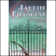 Jardim Filosofal - Filosofia de Deuses e Demônios - Adriano Camargo Monteiro