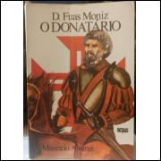 D. Fuas Moniz o Donatário - Maurício Alvarez