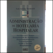 Administração de Hotelaria Hospitalar - 2ª Edição