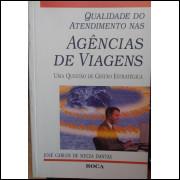 Qualidade no Atendimento Nas Agências de Viagens - José Carlos de Souza Dantas