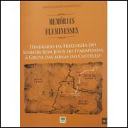 Memórias Fluminenses - Itinerario da Freguezia do Senhor Bom Jesus...
