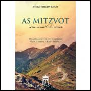 As Mitzvot - um Sinal de Amor - Moré Yehuda Ribco
