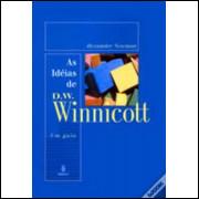 As Ideias De D.W. Winnicott - Um Guia - Alexander Newman